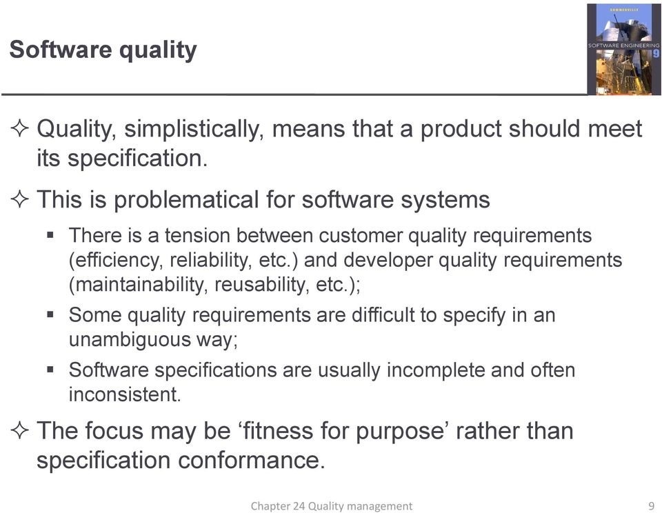 ) and developer quality requirements (maintainability, reusability, etc.