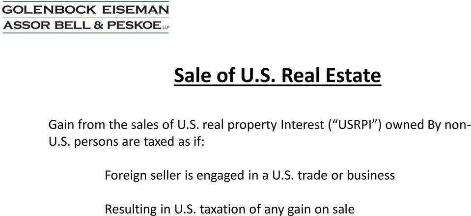 a U.S. trade or business Resulting in U.S. taxation of any gain on sale