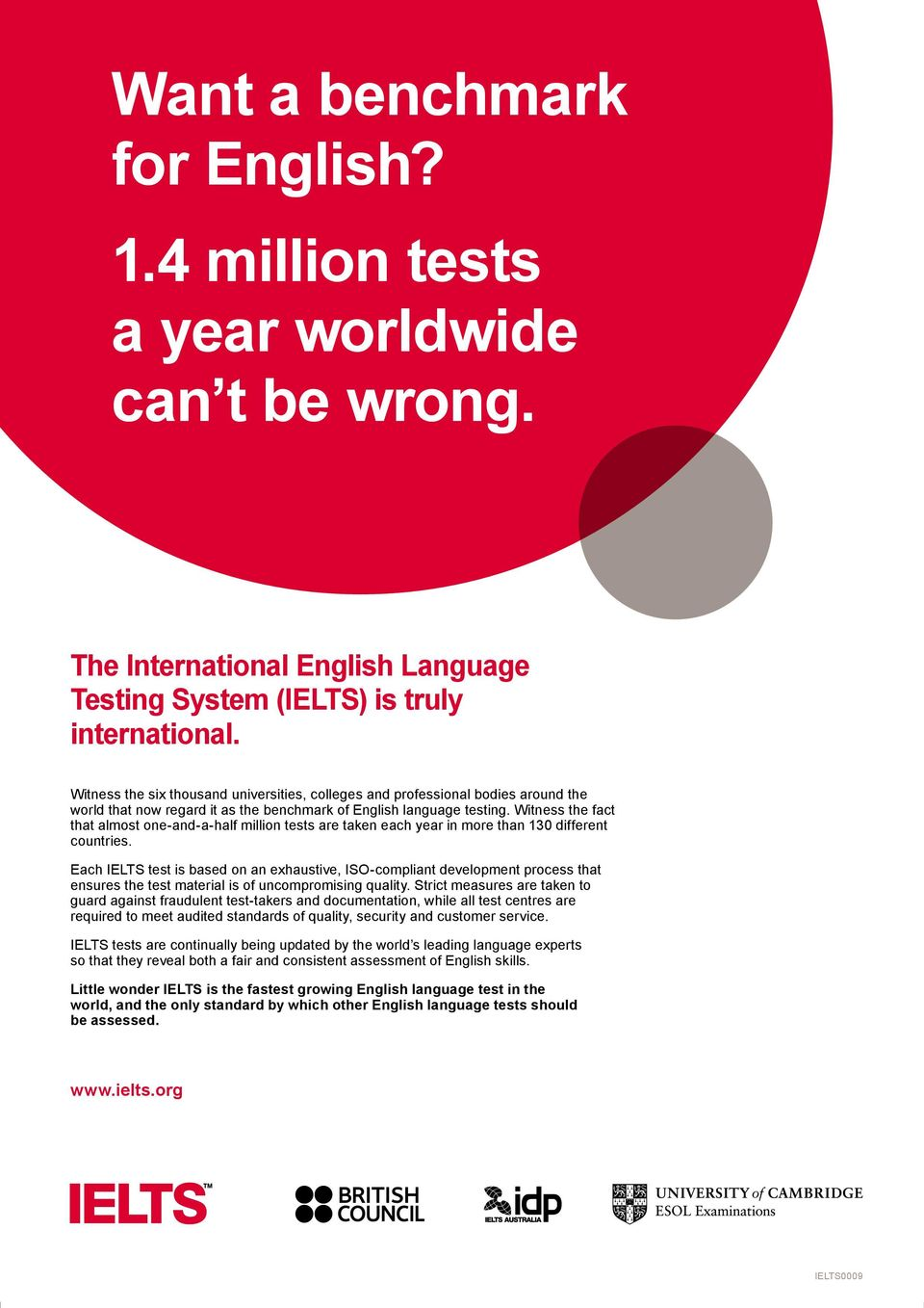 Witness the fact that almost one-and-a-half million tests are taken each year in more than 130 different countries.