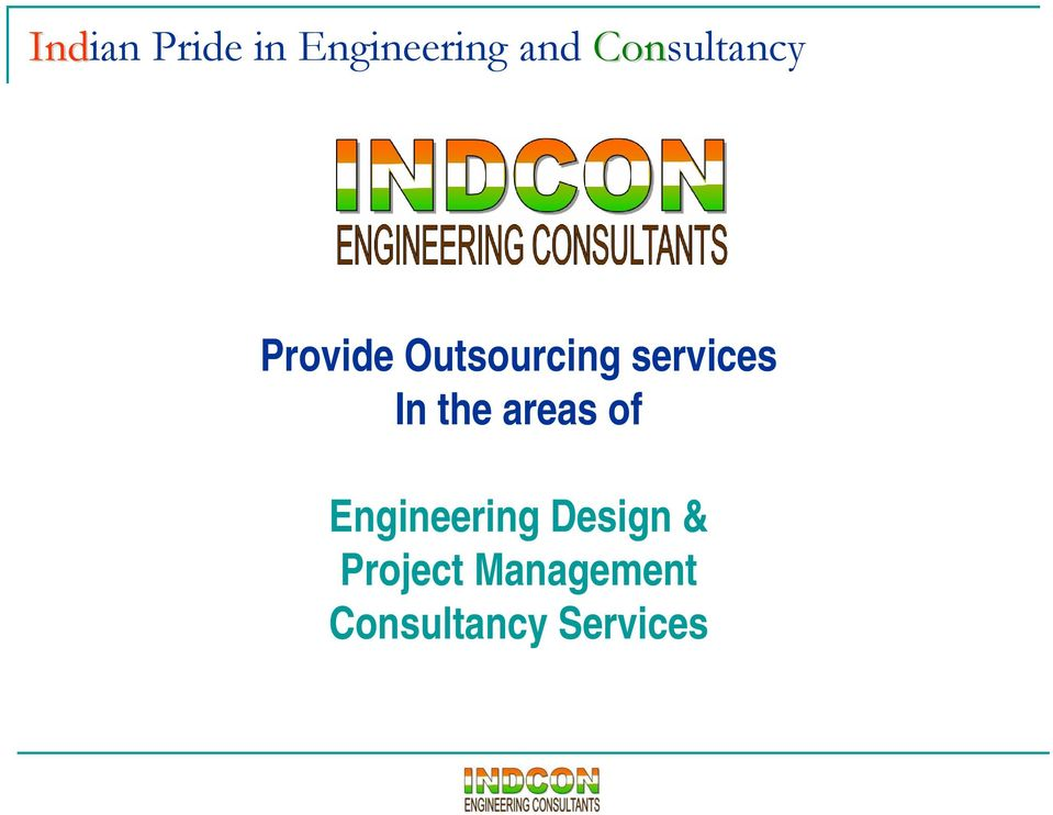 services In the areas of Engineering