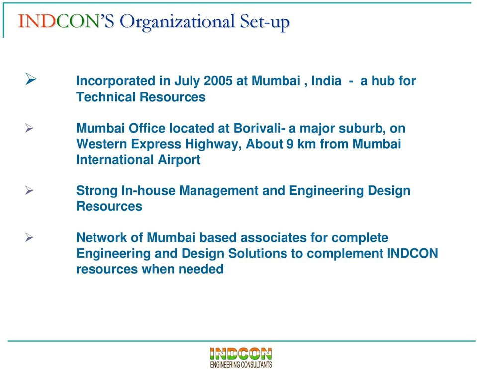from Mumbai International Airport Strong In-house Management and Engineering Design Resources Network