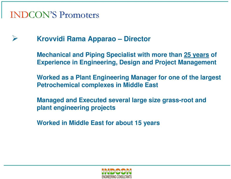 Engineering Manager for one of the largest Petrochemical complexes in Middle East Managed and