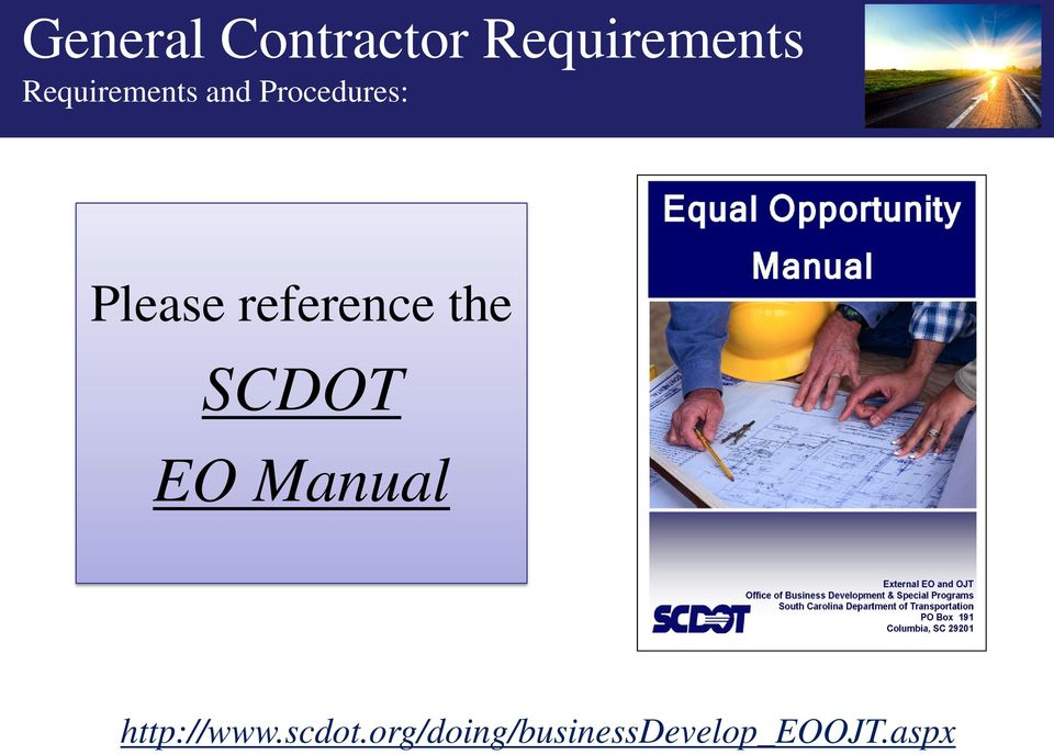 reference the SCDOT EO Manual