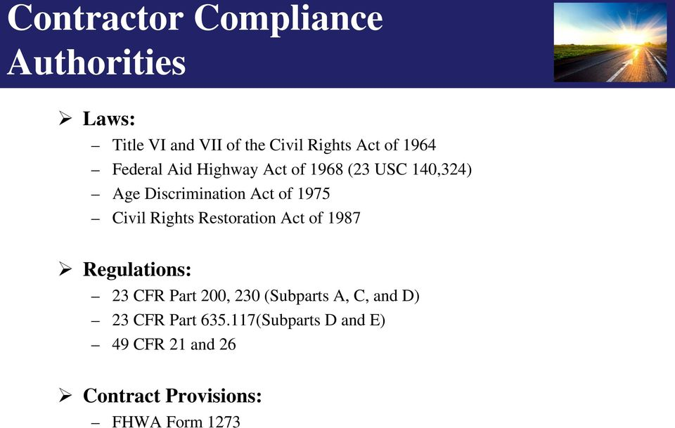Rights Restoration Act of 1987 Regulations: 23 CFR Part 200, 230 (Subparts A, C, and D)
