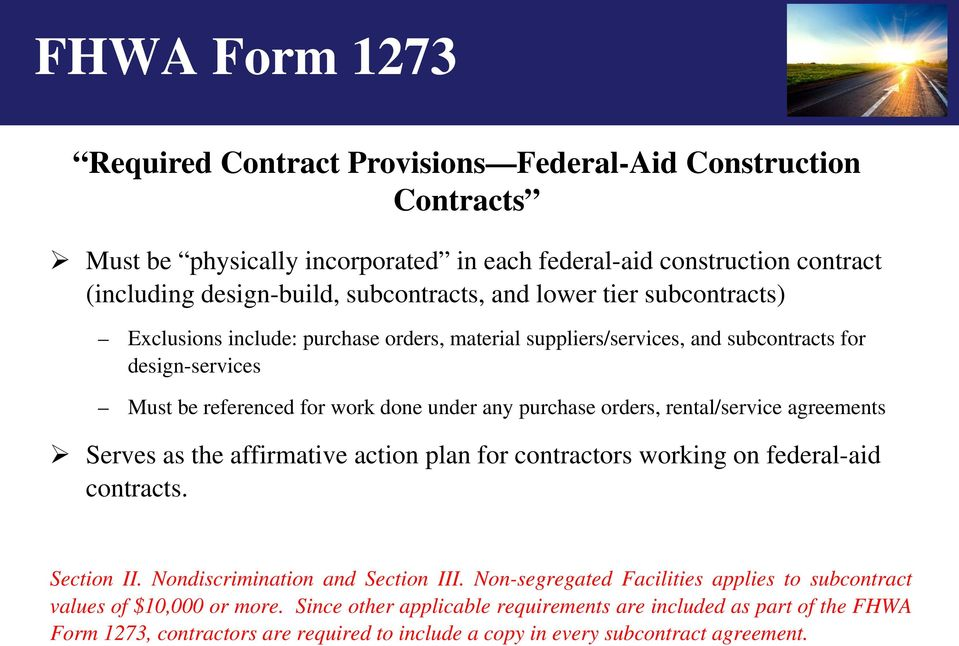 rental/service agreements Serves as the affirmative action plan for contractors working on federal-aid contracts. Section II. Nondiscrimination and Section III.