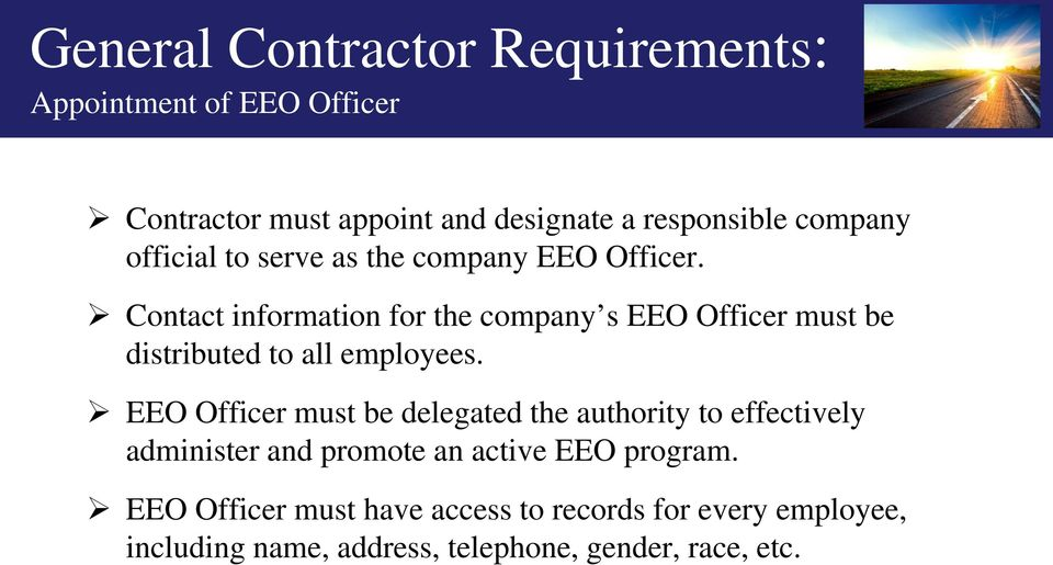 Contact information for the company s EEO Officer must be distributed to all employees.