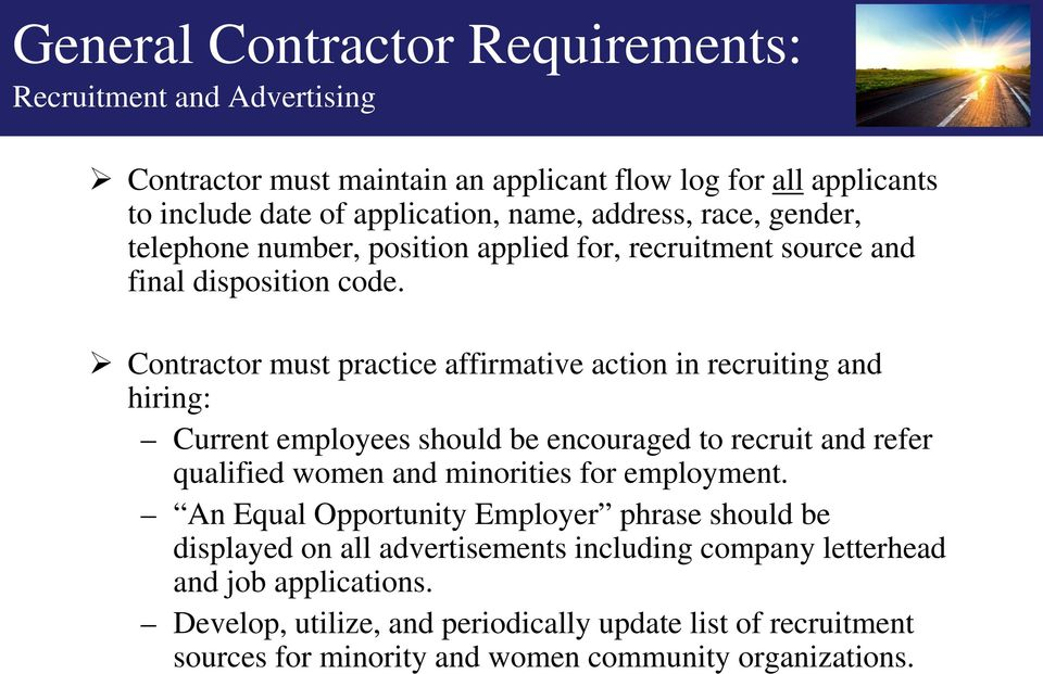 Contractor must practice affirmative action in recruiting and hiring: Current employees should be encouraged to recruit and refer qualified women and minorities for