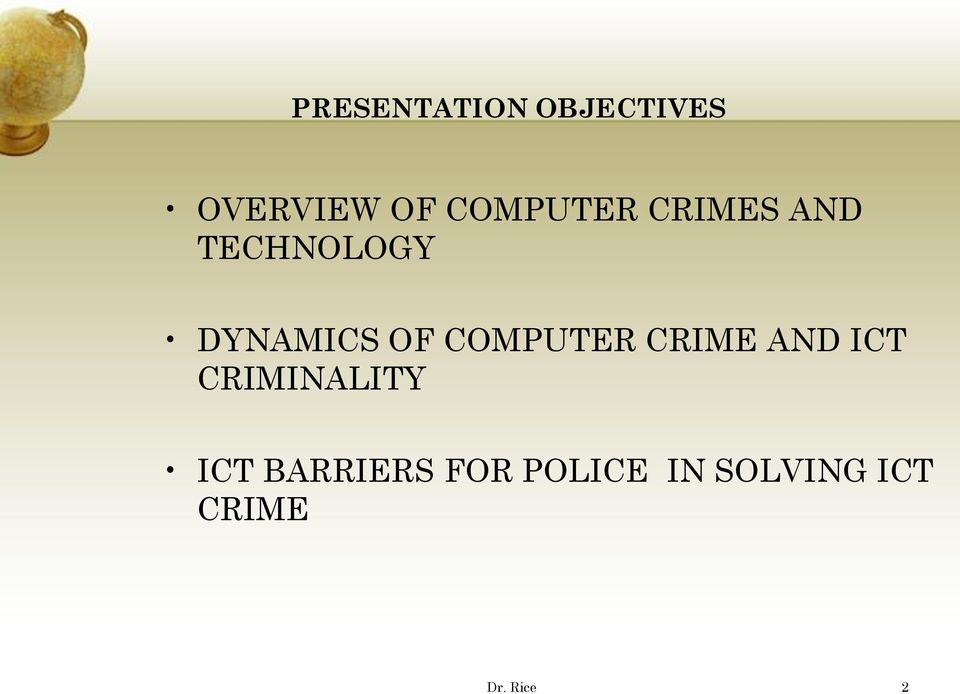COMPUTER CRIME AND ICT CRIMINALITY ICT
