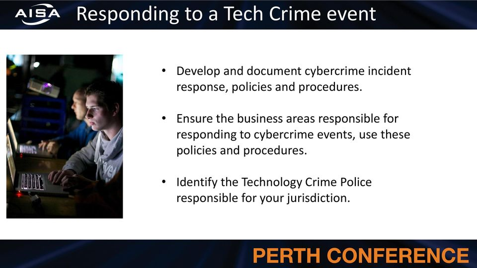 Ensure the business areas responsible for responding to cybercrime