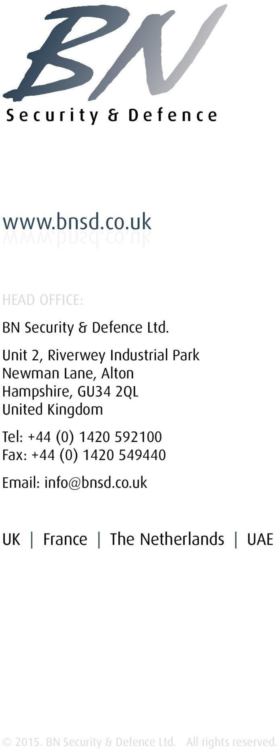 Kingdom Tel: +44 (0) 1420 592100 Fax: +44 (0) 1420 549440 Email: info@bnsd.co.