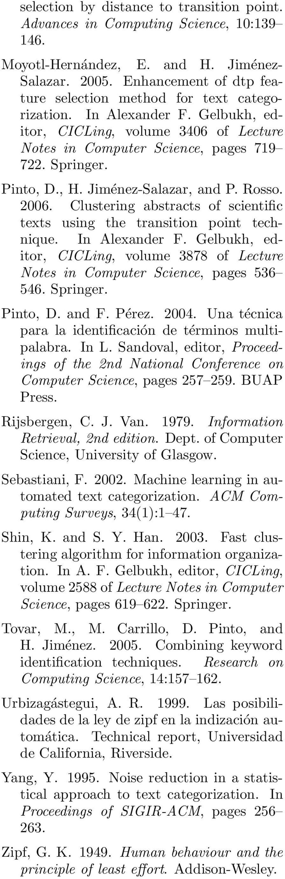 Jiménez-Salazar, and P. Rosso. 2006. Clustering abstracts of scientific texts using the transition point technique. In Alexander F.