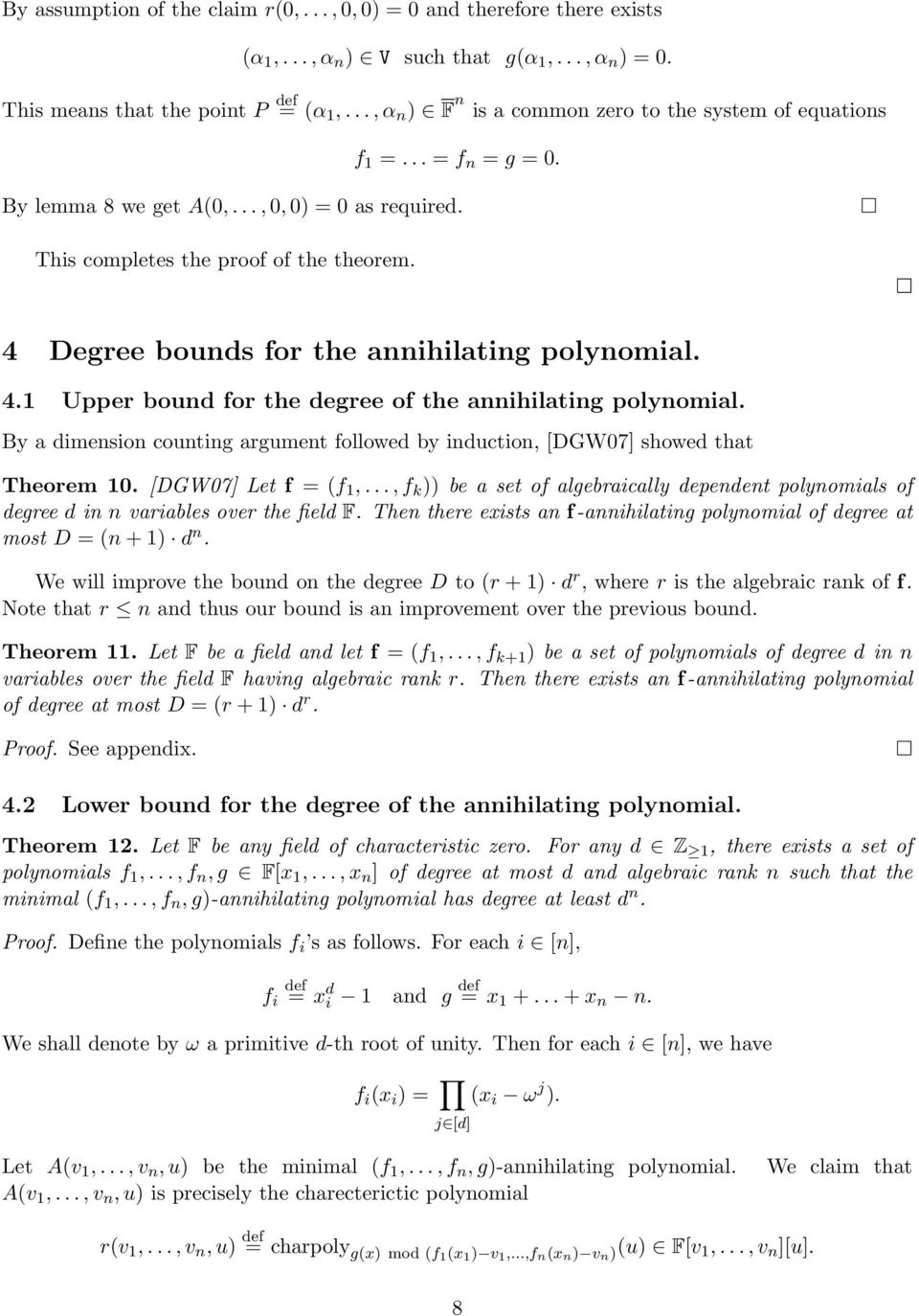 4 Degree bounds for the annihilating polynomial. 4.1 Upper bound for the degree of the annihilating polynomial. By a dimension counting argument followed by induction, [DGW07] showed that Theorem 10.
