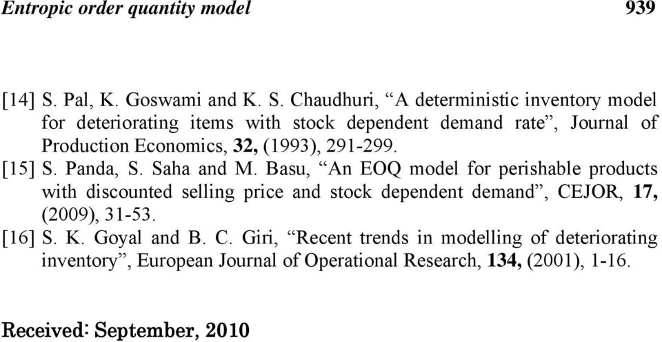 Chaudhuri, A deterministic inventory model for deteriorating items with stock dependent demand rate, Journal of Production
