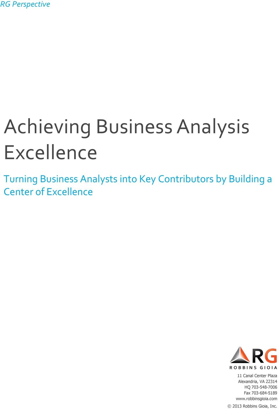 Excellence 11 Canal Center Plaza Alexandria, VA 22314 HQ
