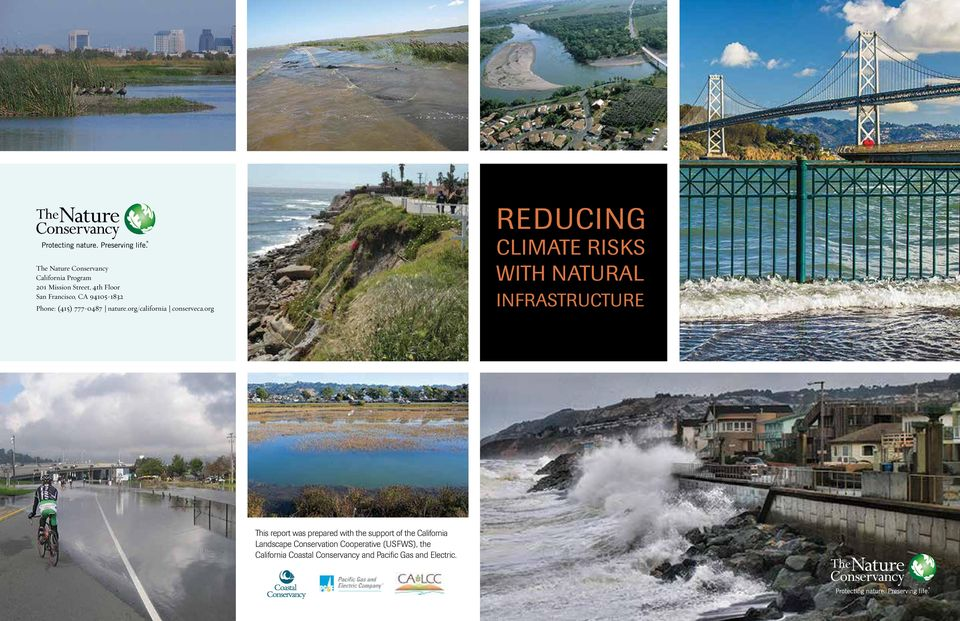 org Reducing Climate Risks with Natural Infrastructure This report was prepared with the