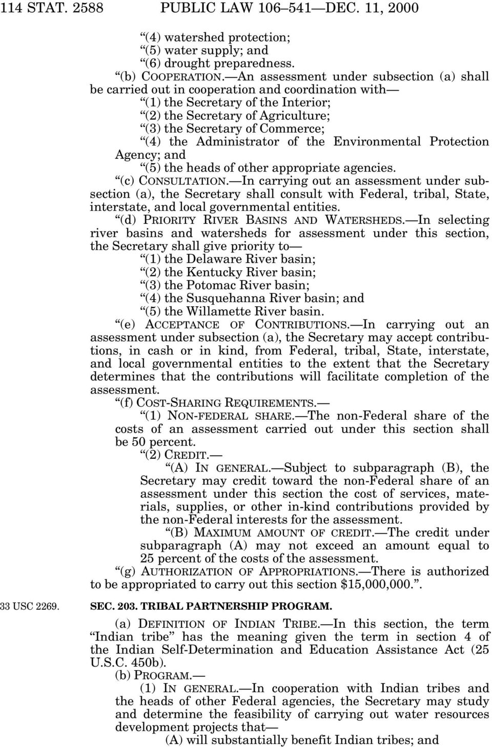 the Administrator of the Environmental Protection Agency; and (5) the heads of other appropriate agencies. (c) CONSULTATION.