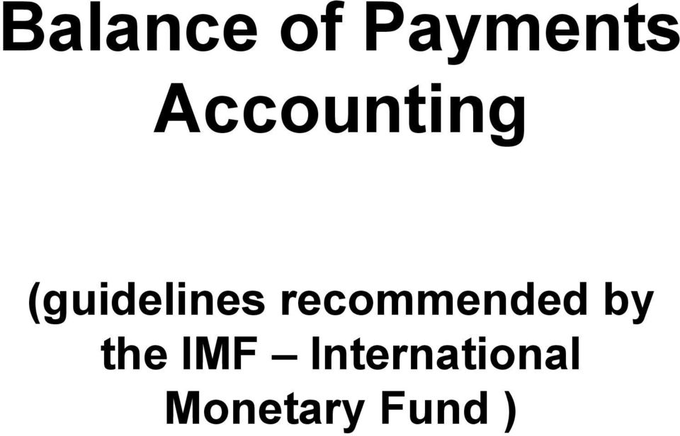 recommended by the IMF