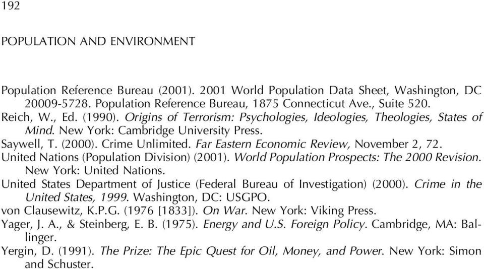 Far Eastern Economic Review, November 2, 72. United Nations (Population Division) (2001). World Population Prospects: The 2000 Revision. New York: United Nations.