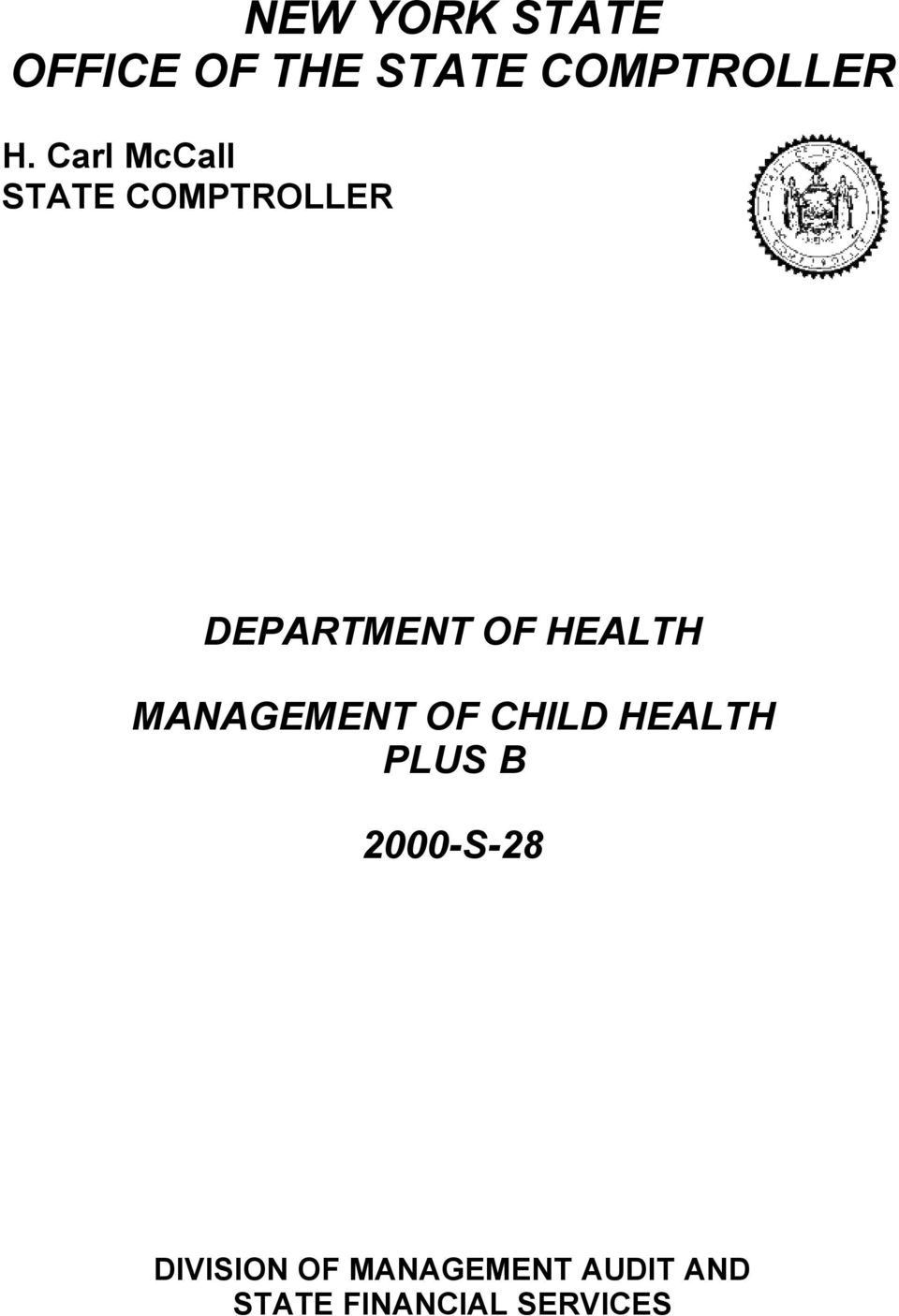 MANAGEMENT OF CHILD HEALTH PLUS B 2000-S-28