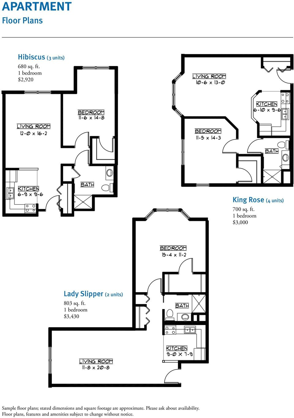 ft. $3,430 Sample floor plans; stated dimensions and square footage are