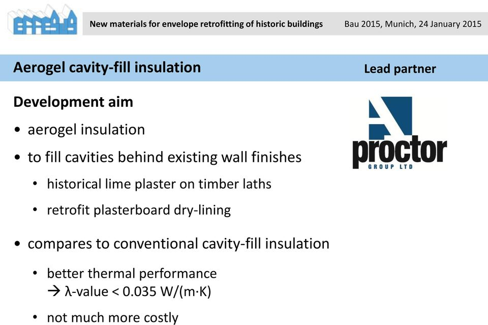 timber laths retrofit plasterboard dry-lining compares to conventional