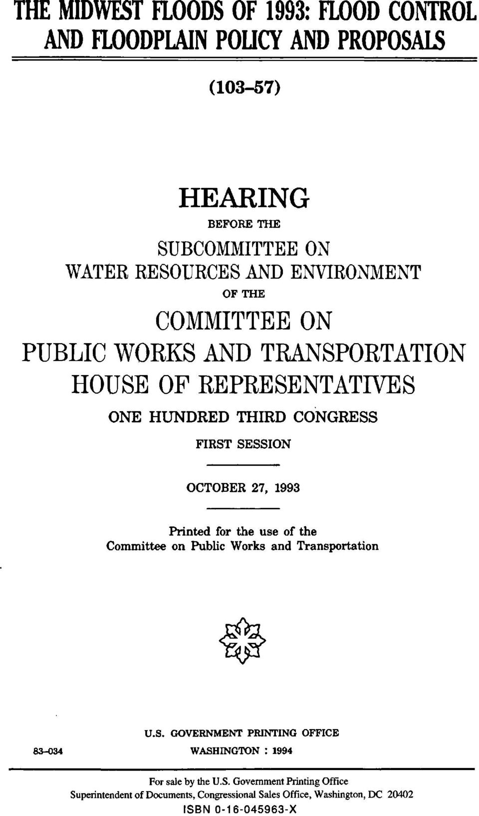 OCTOBER 27, 1993 Printed for the use of the Committee on Public Works and Transportation U.S.
