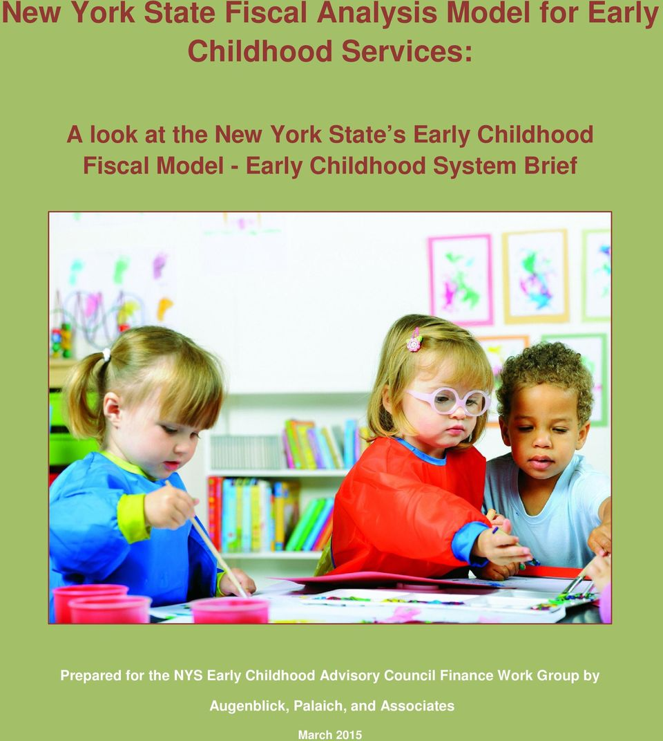 Childhood System Brief Prepared for the NYS Early Childhood Advisory
