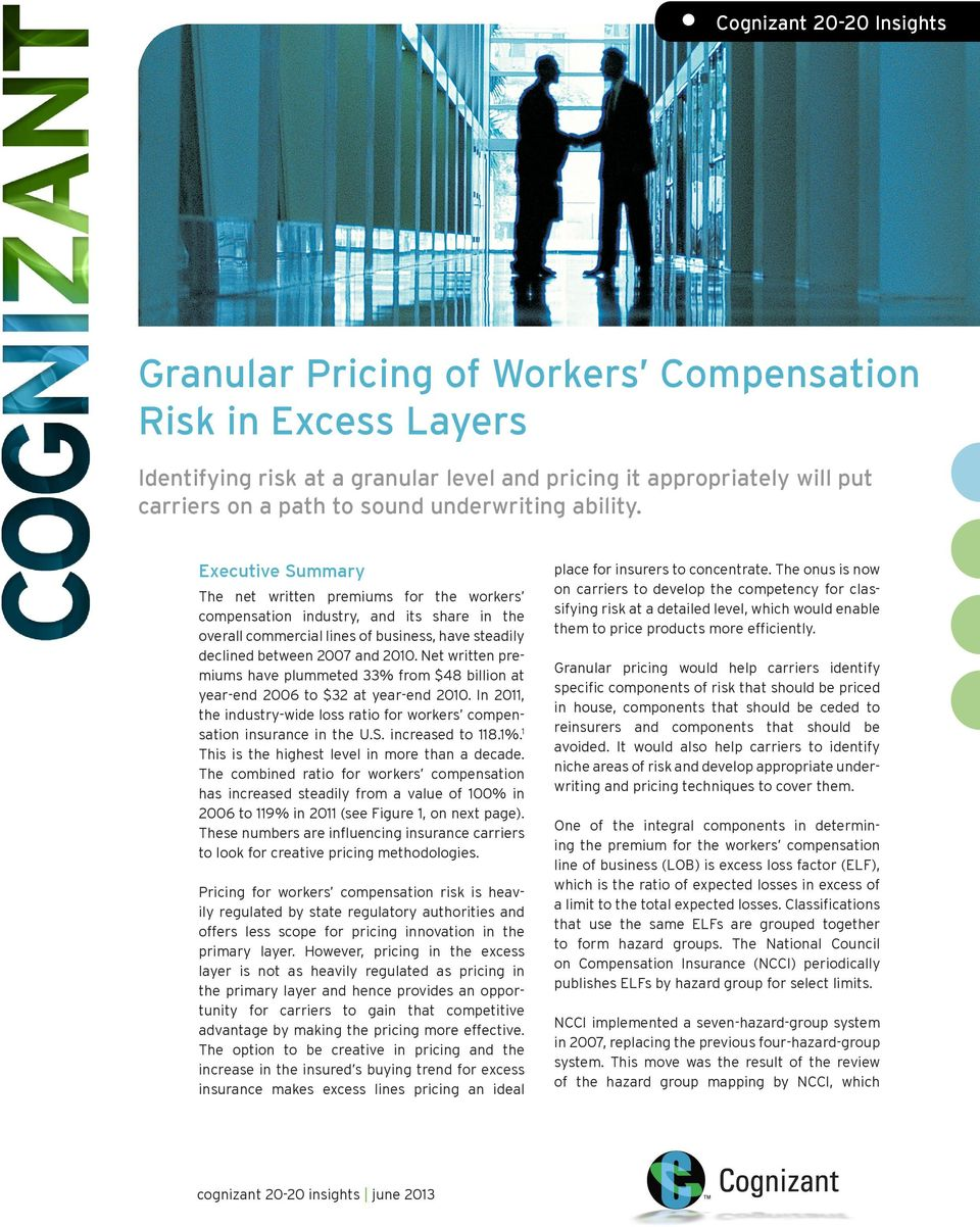 Executive Summary The net written premiums for the workers compensation industry, and its share in the overall commercial lines of business, have steadily declined between 2007 and 2010.