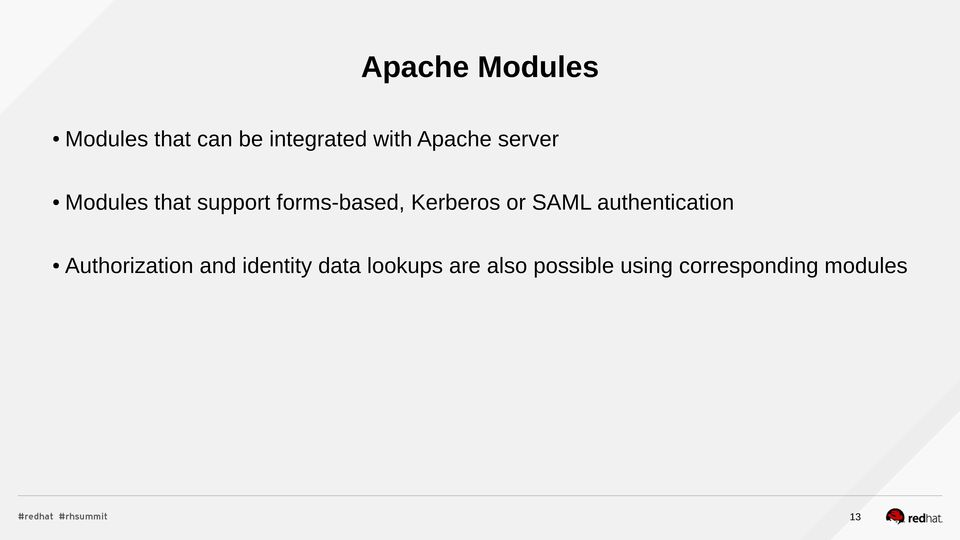 Kerberos or SAML authentication Authorization and