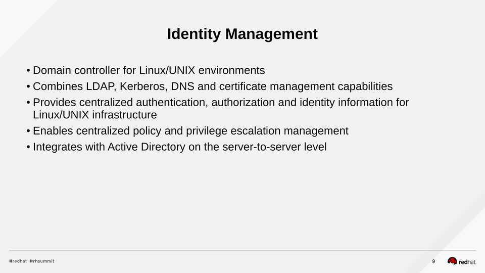 authorization and identity information for /UNIX infrastructure Enables centralized