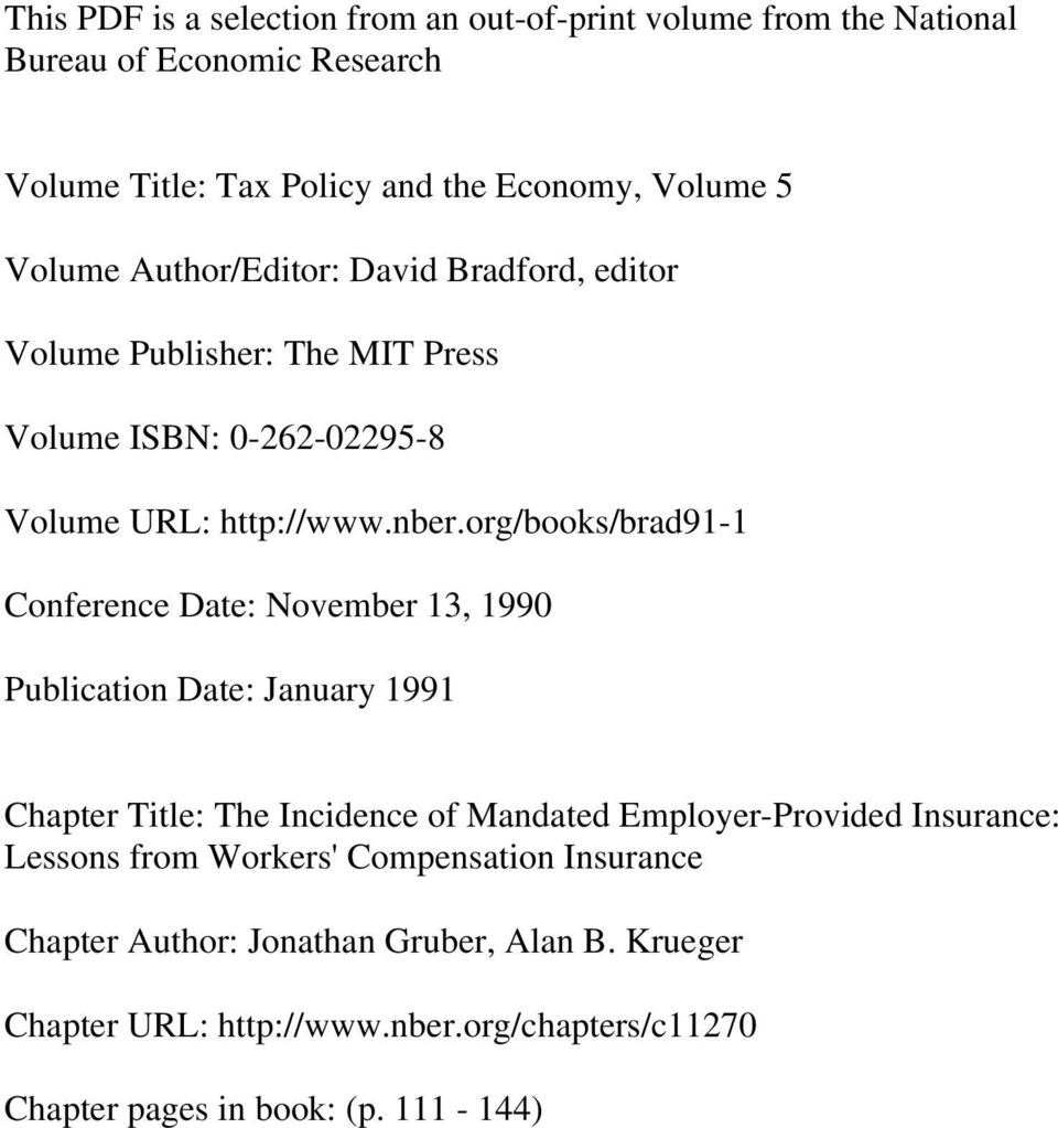 org/books/brad91-1 Conference Date: November 13, 1990 Publication Date: January 1991 Chapter Title: The Incidence of Mandated Employer-Provided