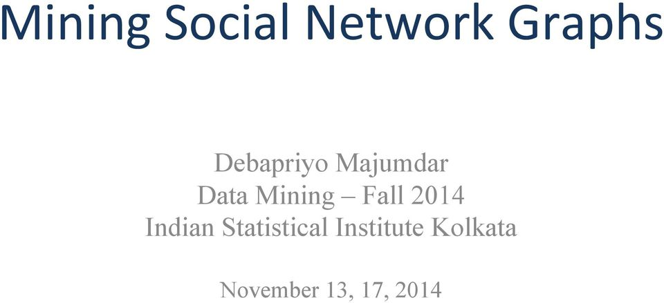 Fall 2014 Indian Statistical