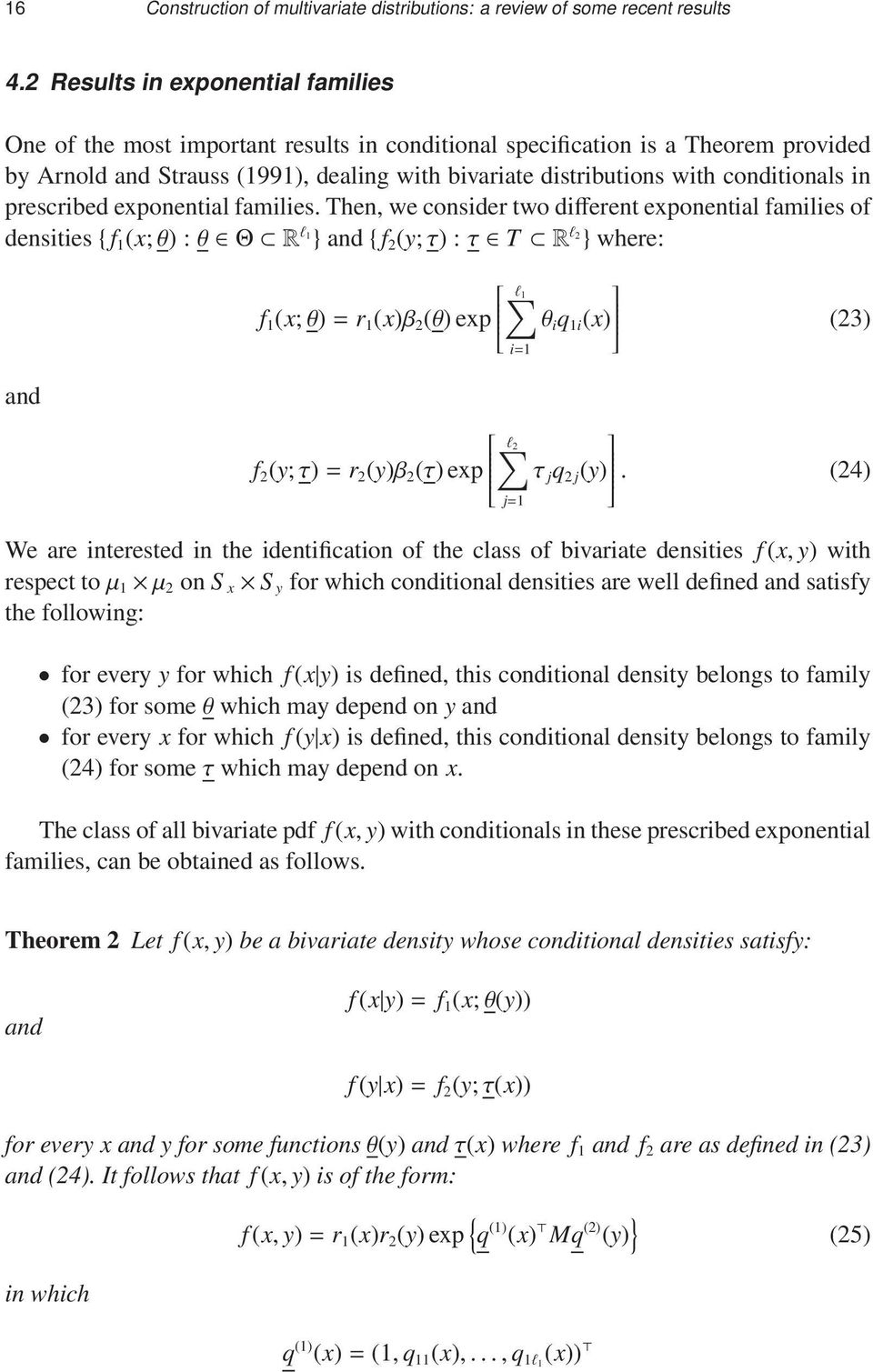conditionals in prescribed exponential families.
