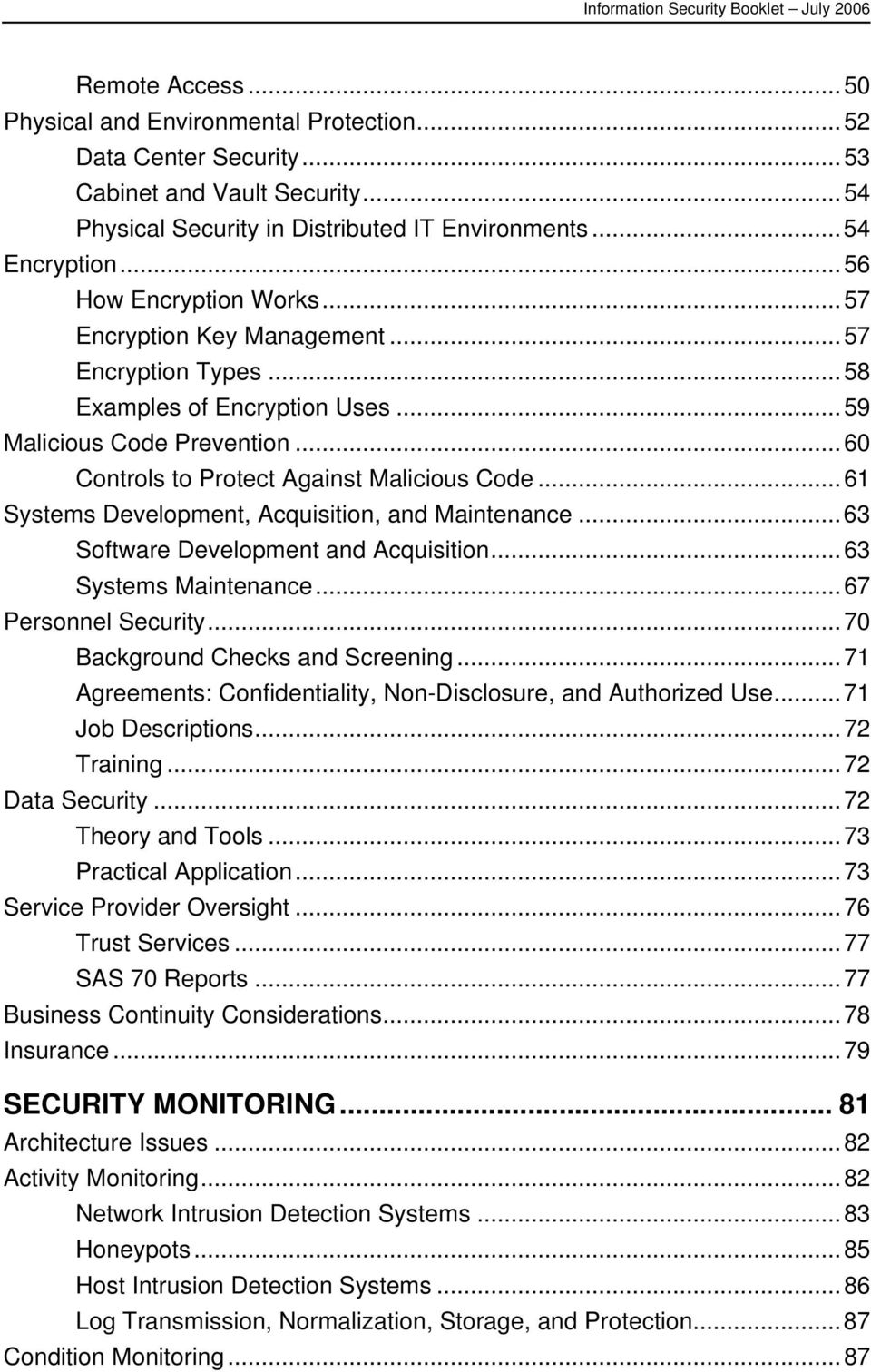 ..61 Systems Development, Acquisition, and Maintenance...63 Software Development and Acquisition...63 Systems Maintenance...67 Personnel Security...70 Background Checks and Screening.