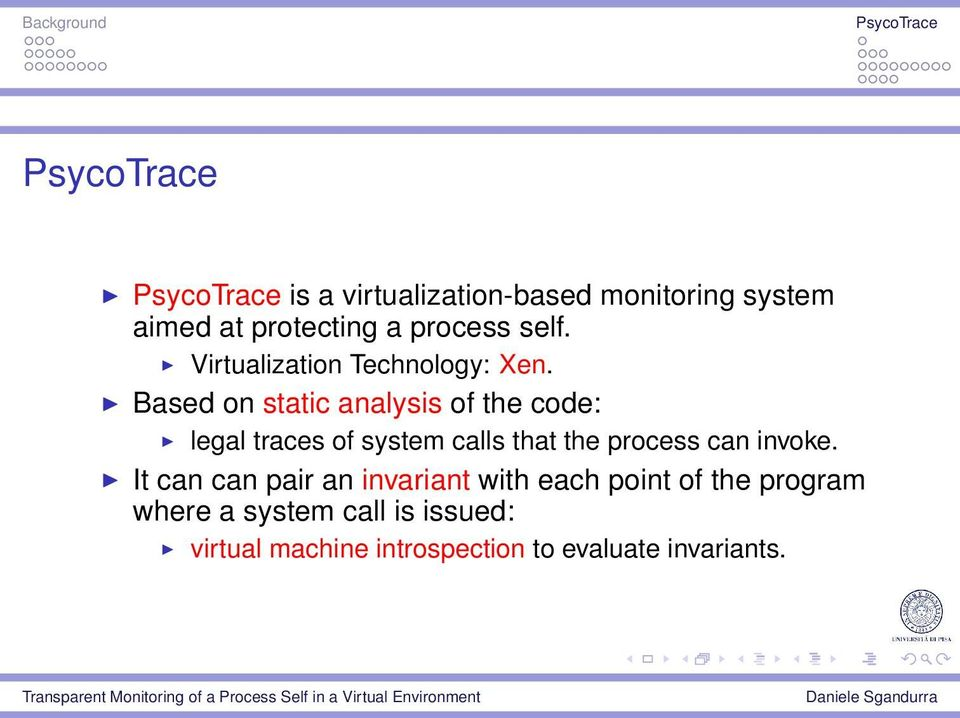 Based on static analysis of the code: legal traces of system calls that the process can