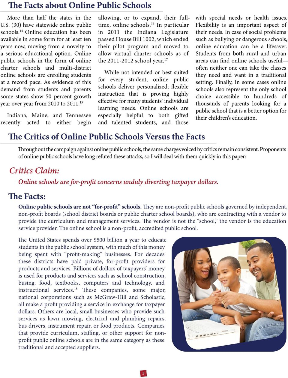 Online public schools in the form of online charter schools and multi-district online schools are enrolling students at a record pace.