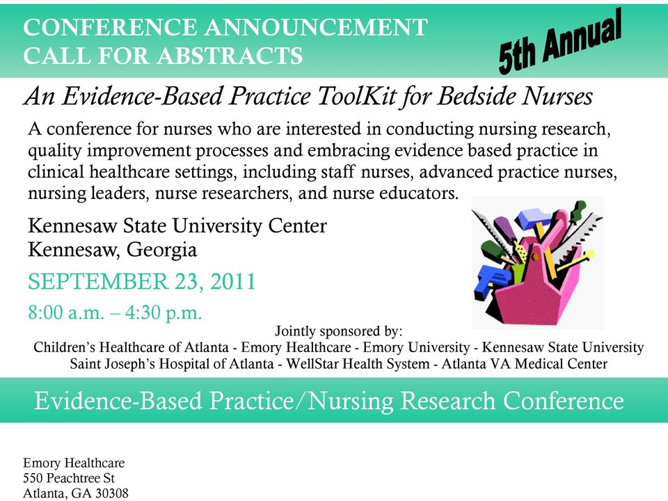 nurse educators. Kennesaw State University Center Kennesaw, Georgia SEPTEMBER 23, 2011 8:00 a.m.
