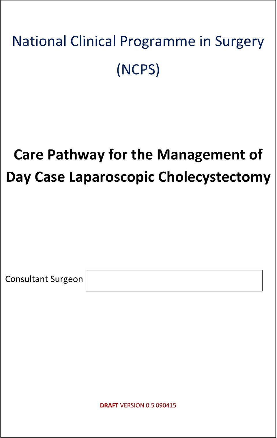 the Management of Day Case
