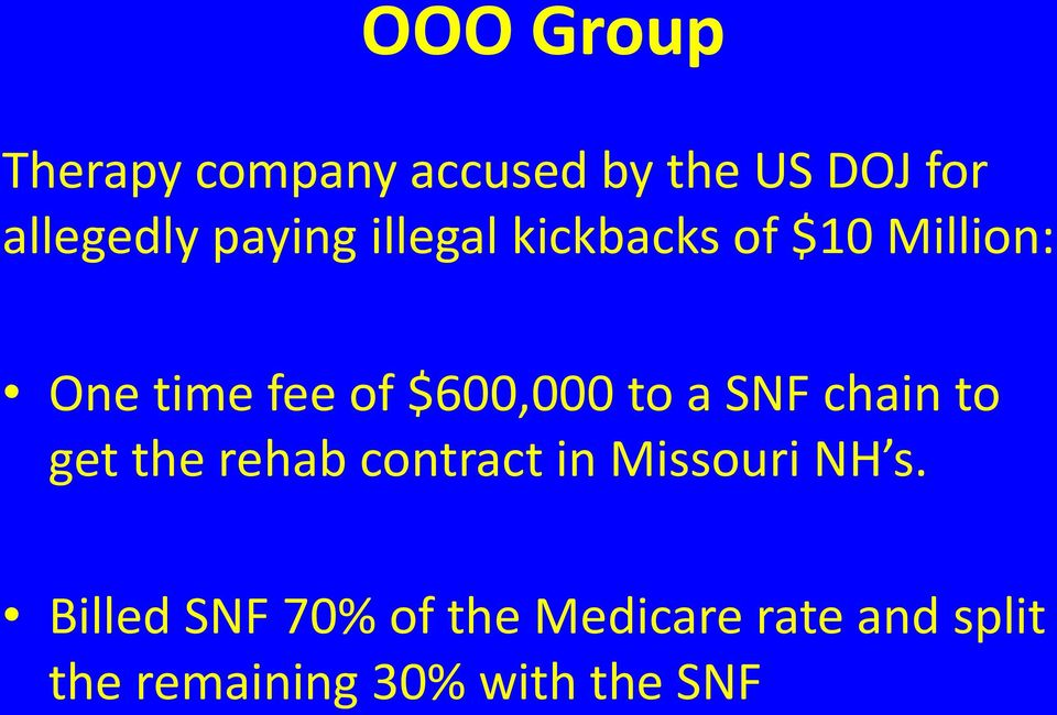 to a SNF chain to get the rehab contract in Missouri NH s.