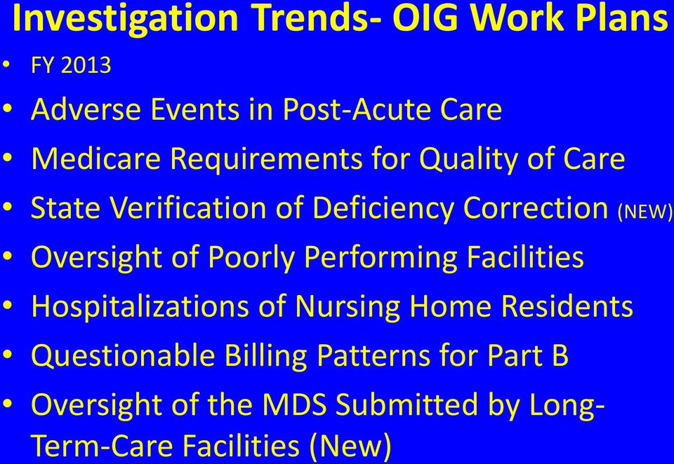 Oversight of Poorly Performing Facilities Hospitalizations of Nursing Home Residents