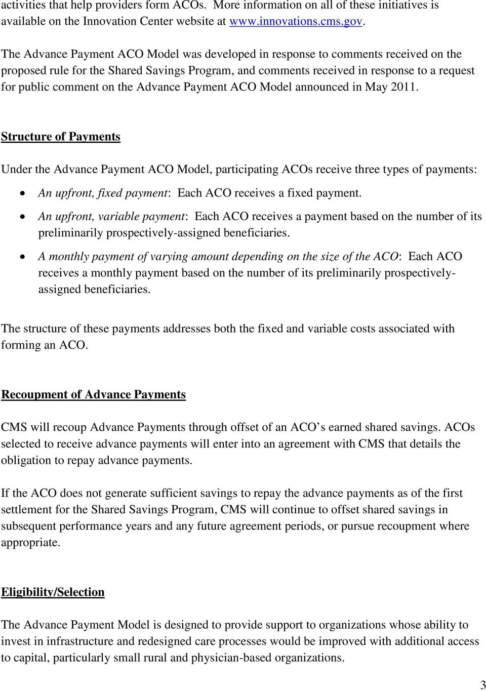 the Advance Payment ACO Model announced in May 2011.