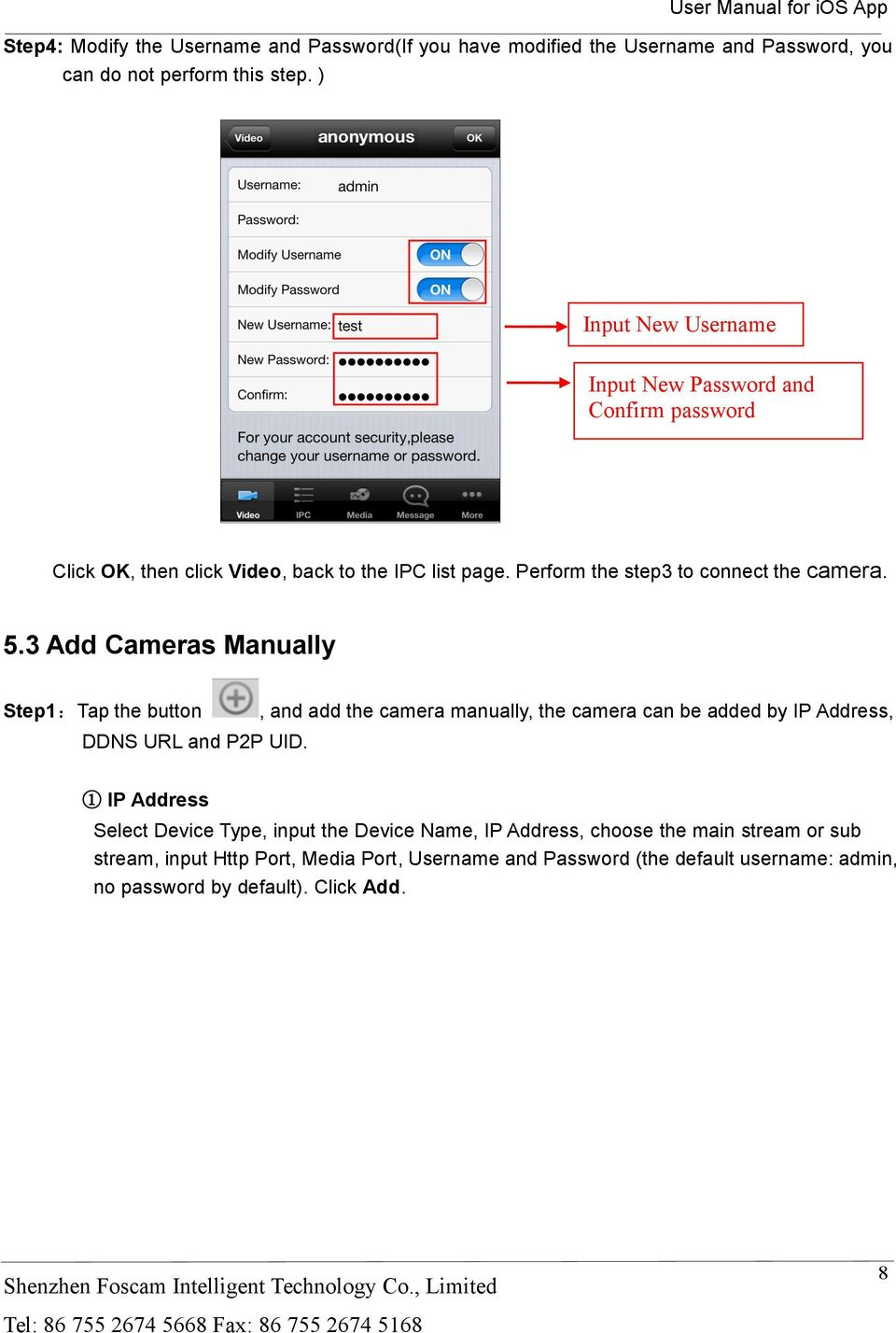 3 Add Cameras Manually Step1:Tap the button DDNS URL and P2P UID.