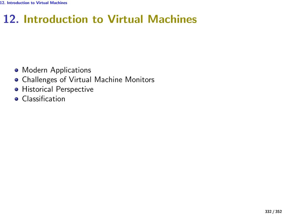 Applications Challenges of Virtual Machine