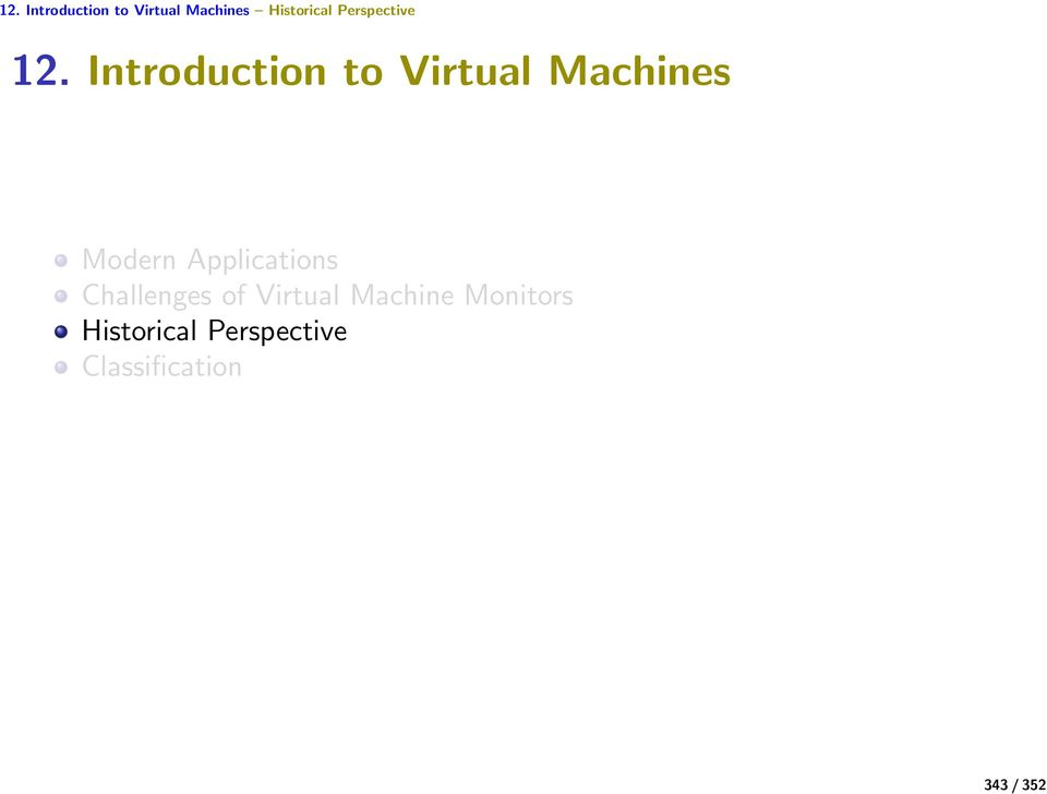 Introduction to Virtual Machines Modern