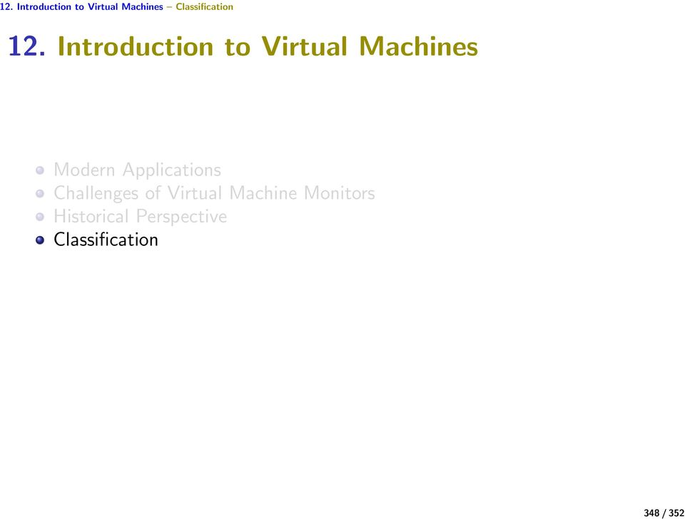 of Virtual Machine Monitors Historical