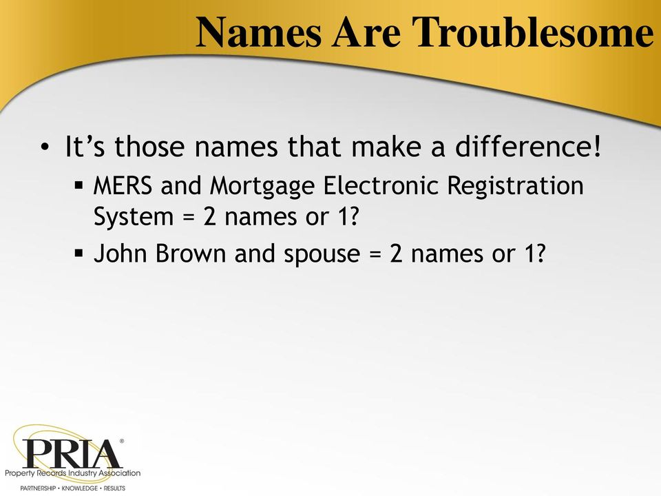 MERS and Mortgage Electronic Registration