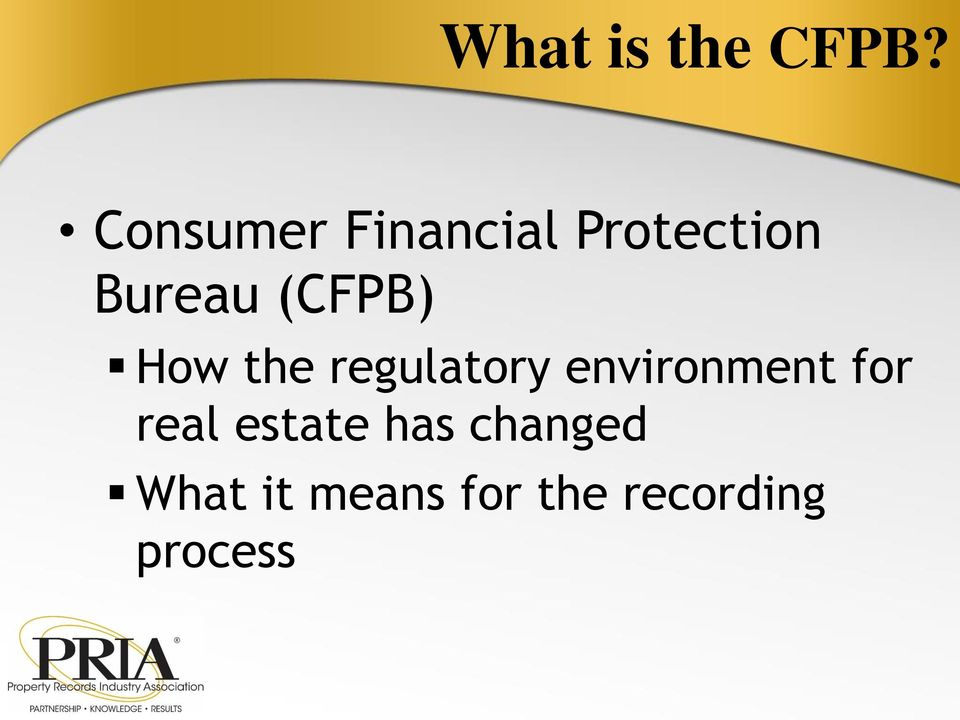 (CFPB) How the regulatory environment
