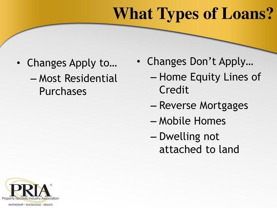 Changes Don t Apply Home Equity Lines of