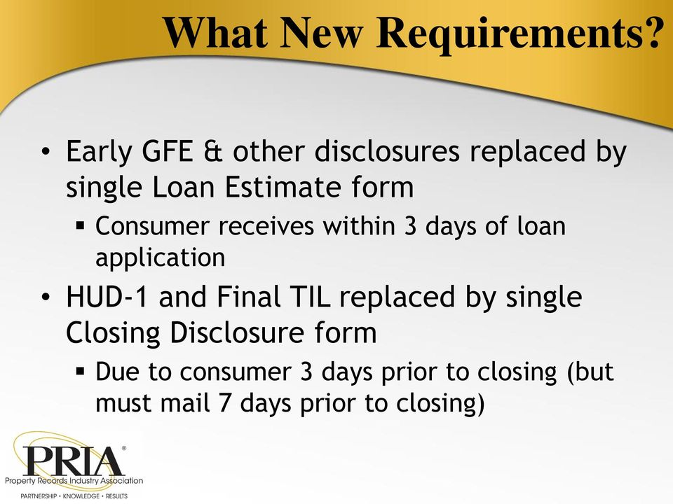 Consumer receives within 3 days of loan application HUD-1 and Final TIL
