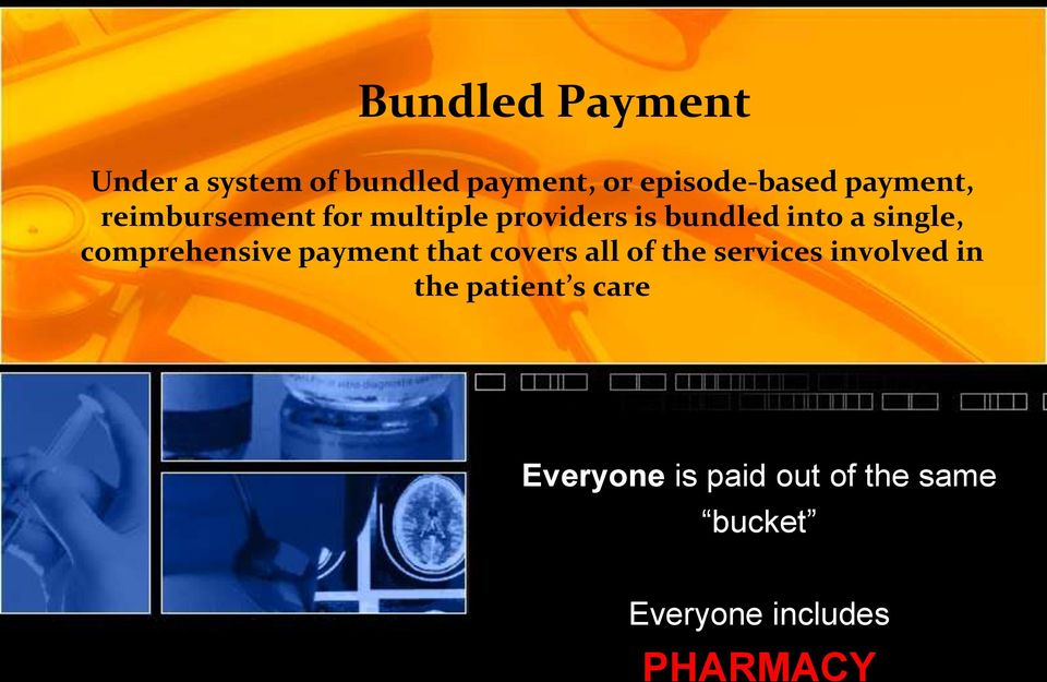 comprehensive payment that covers all of the services involved in the